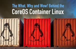 一款 Linux 容器发行版-CoreOS